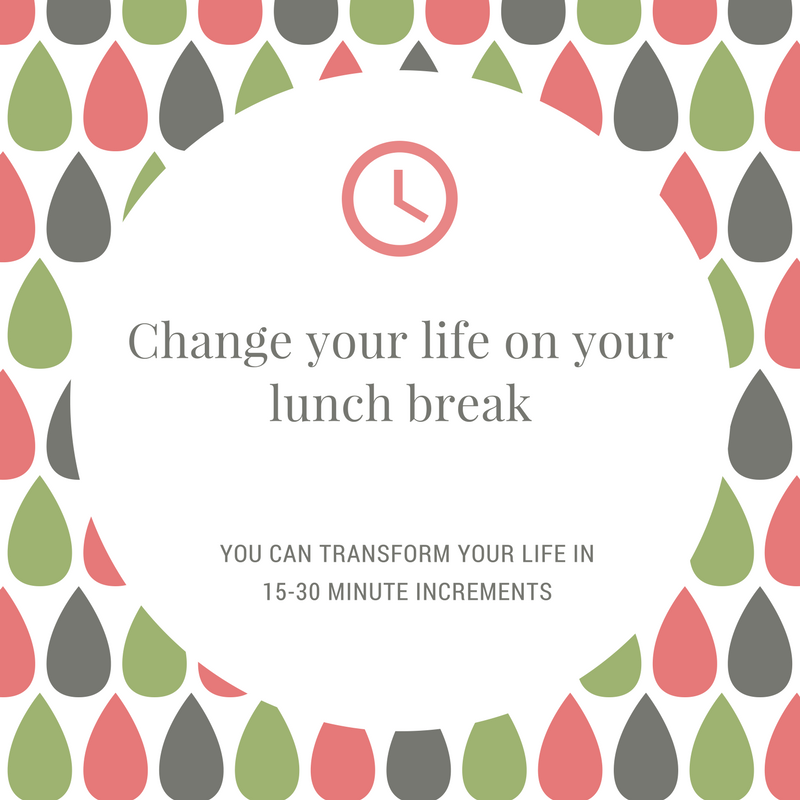change your life on your lunch break series