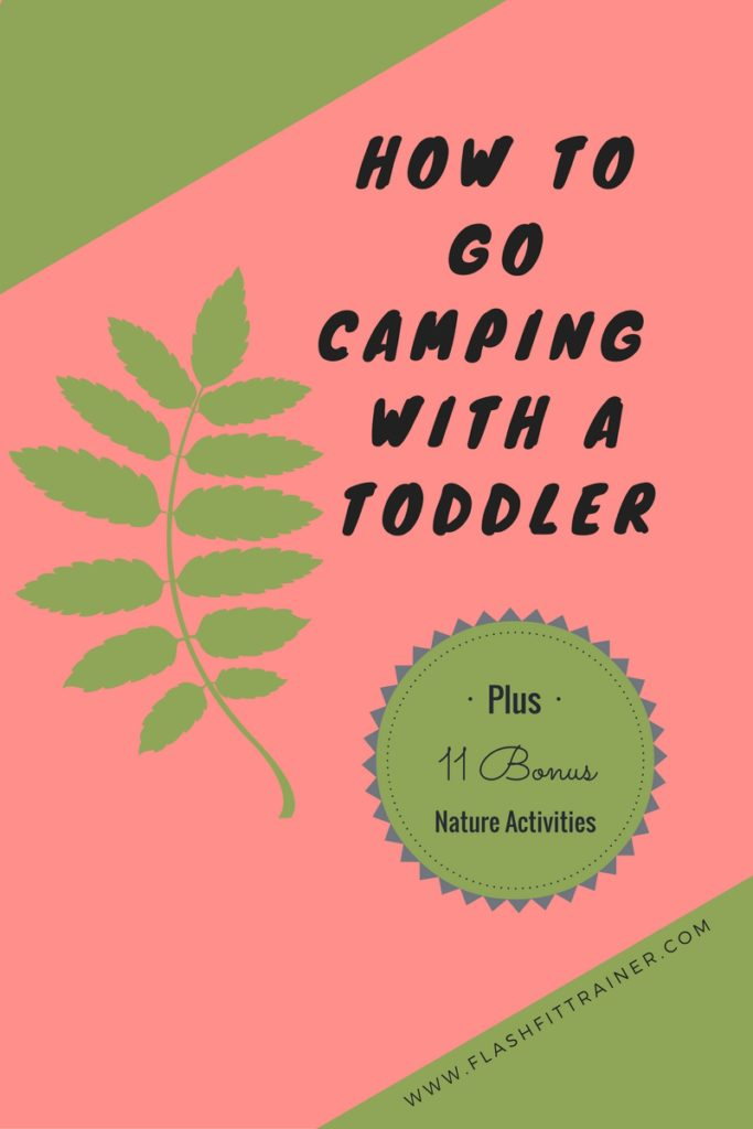 How to Camp with a Toddler