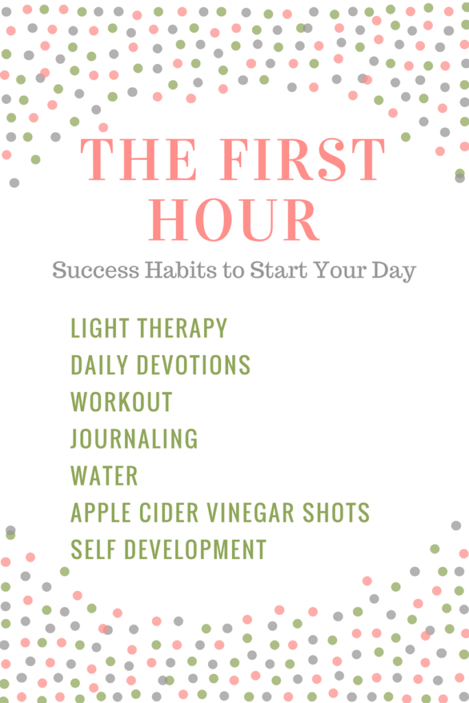 Success Habits for the First Hour of the Day