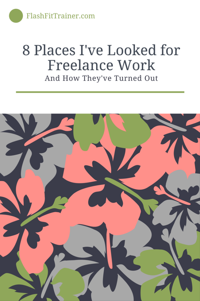 8 Places I've Looked for Freelance Writing Jobs and how they've turned out
