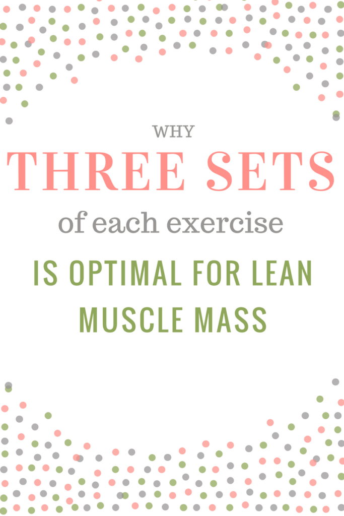 3 sets exercise for optimal lean muscle mass