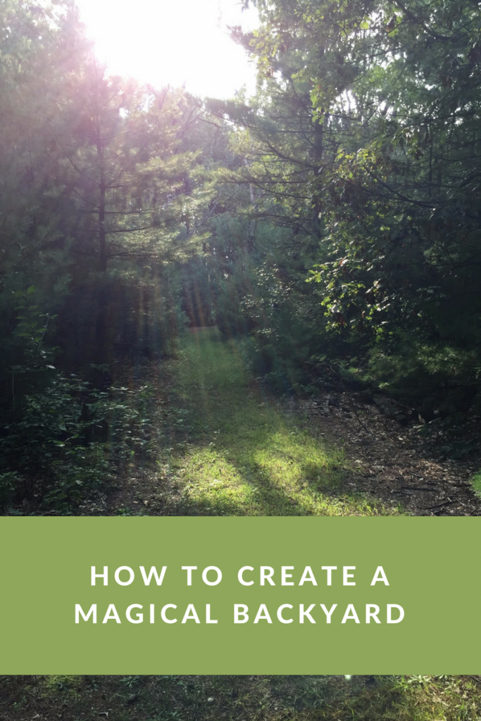 How to create a magical backyard