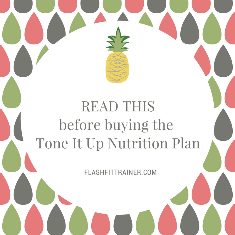 Is the Tone It Up Nutrition Plan worth it?