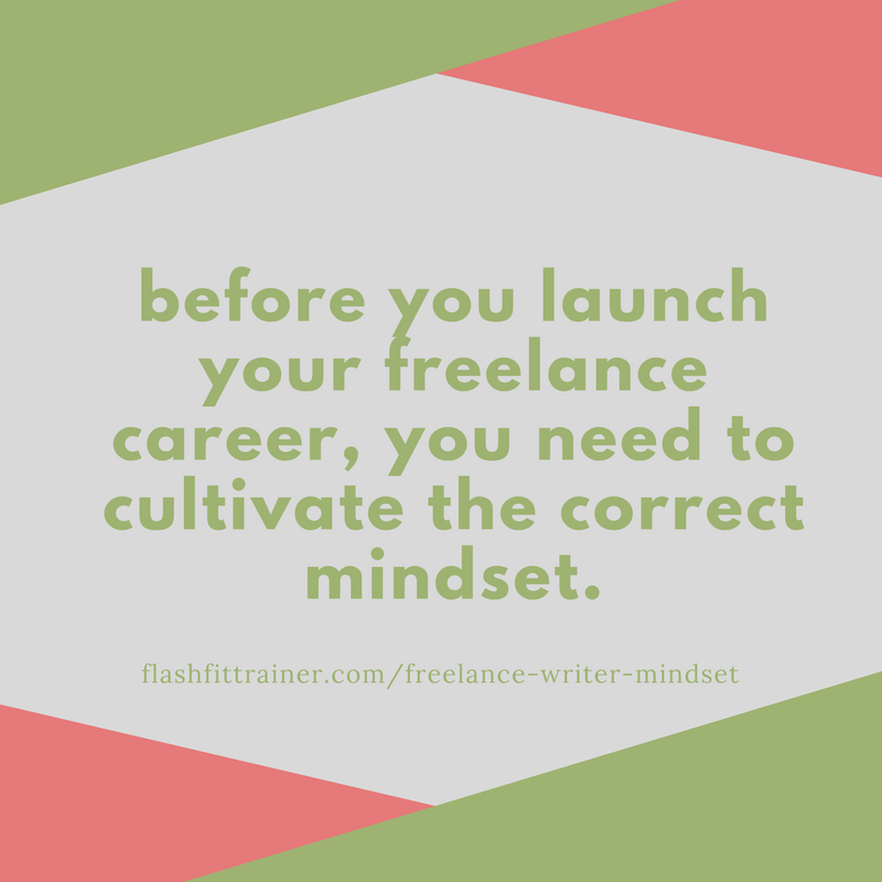 Mindset work for freelance writers