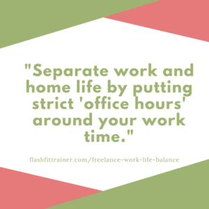 separate work home life freelance